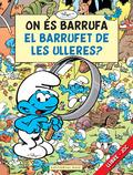 ON ES BARRUFA EL BARRUFET DE LES ULLERES?.