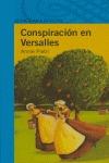 CONSPIRACIÓN EN VERSALLES