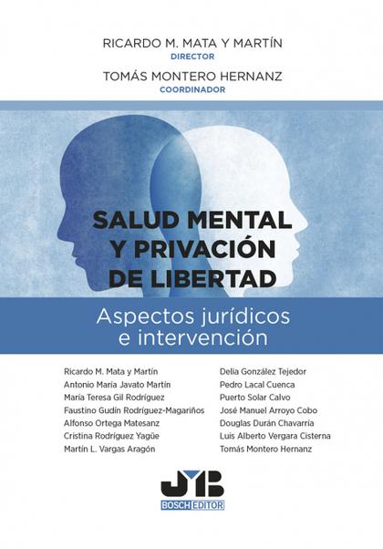 SALUD MENTAL Y PRIVACION DE LIBERTAD..