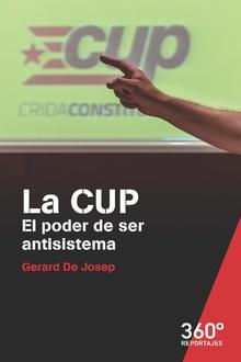 LA CUP. EL PODER DE SER ANTISISTEMA.