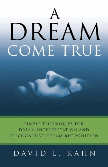 A DREAM COME TRUE
