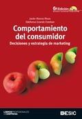 COMPORTAMIENTO DEL CONSUMIDOR : DECISIONES Y ESTRATEGIA DE MARKETING