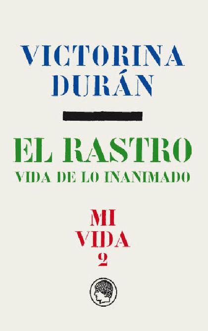 VICTORINA DURÁN - EL RASTRO