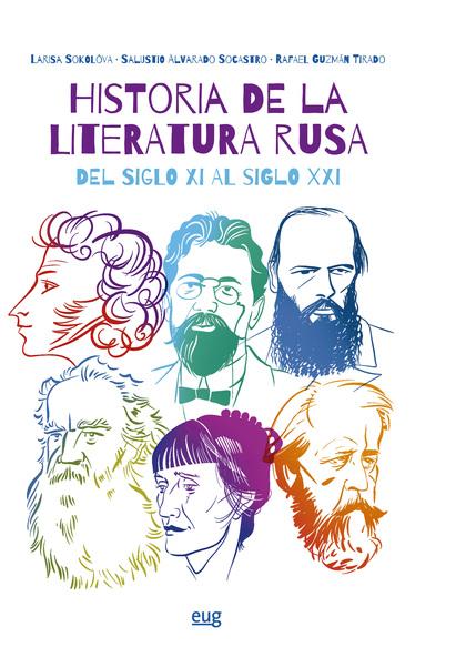 HISTORIA DE LA LITERATURA RUSA DEL SIGLO XXI AL SIGLO XXI.