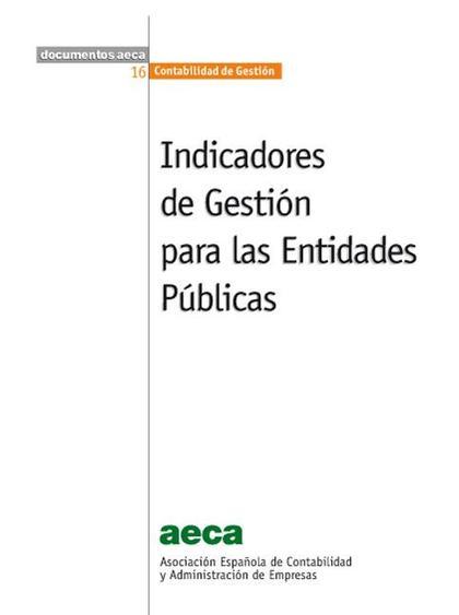 Indicadores de Gestión para las Entidades Públicas