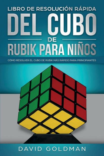 LIBRO DE RESOLUCIÓN RÁPIDA DEL CUBO DE RUBIK PARA NIÑOS