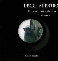 DESDE ADENTRO. PENSAMIENTOS Y MIRADAS