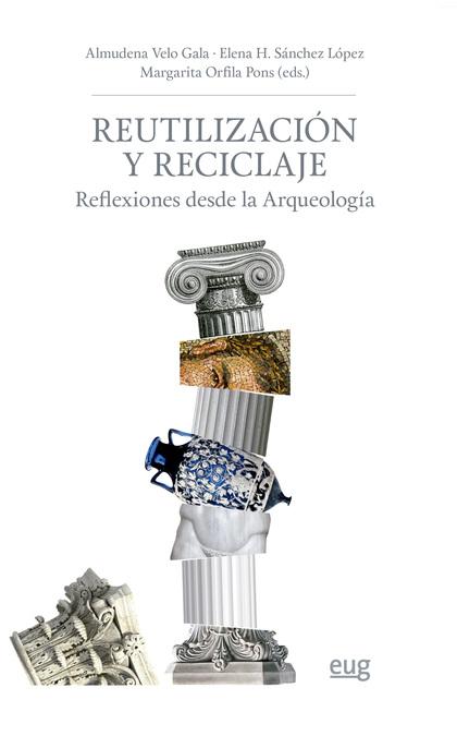REUTILIZACIÓN Y RECICLAJE                                                       REFLEXIONES DES
