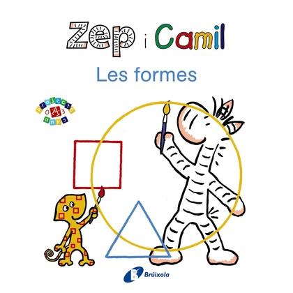 ZEP I CAMIL. LES FORMES.