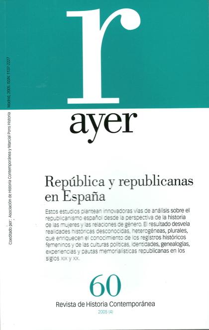 REPÚBLICA Y REPUBLICANAS EN ESPAÑA