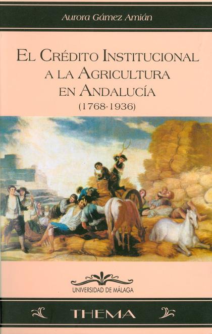 CREDITO INSTITUCIONAL A LA AGRICULTURA EN ANDALUCIA
