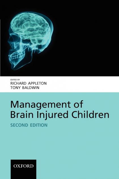 MANAGEMENT OF BRAIN-INJURED CHILDREN