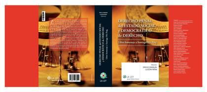 DERECHO PENAL DEL ESTADO SOCIAL Y DEMOCRÁTICO DE DERECHO : LIBRO HOMENAJE A SANTIAGO MIR PUIG