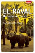 EL RAVAL : UN ESPAI AL MARGE