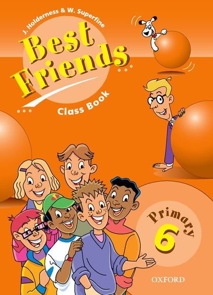 BEST FRIENDS 6 PRIMARY CLASS BOOK