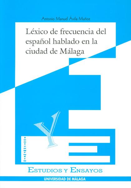 LEXICO FRECUENCIA ESPAÑOL HABLADO CIUDAD DE MALAGA