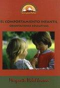 EL COMPORTAMIENTO INFANTIL. ORIENTACIONES EDUCATIVAS