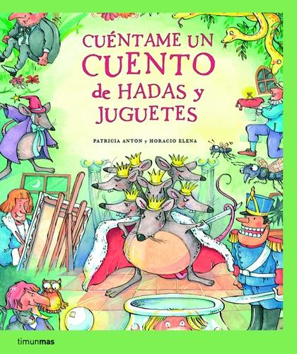 CUÉNTAME UN CUENTO DE HADAS Y JUGUETES