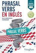 PHRASAL VERBS EN INGLES DEBERIAS CONOCER.