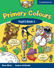 PRIMARY COLOURS 2 PUPIL´S BOOK