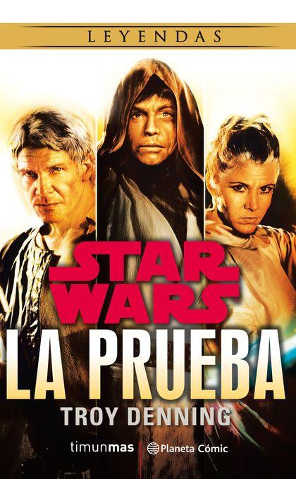 STAR WARS: LA PRUEBA (NOVELA).