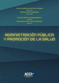 ADMINISTRACIÓN PÚBLICA Y PROMOCIÓN DE LA SALUD.