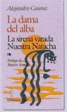 LA DAMA DE ALBA LA SIRENA VARADA NUESTRA NATACHA