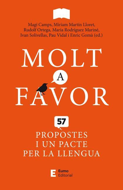 MOLT A FAVOR. 57 PROPOSTES I UN PACTE PER LA LLENGUA