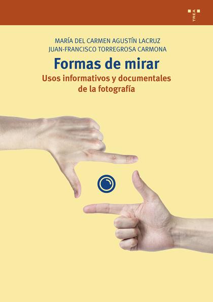 FORMAS DE MIRAR                                                                 USOS INFORMATIV