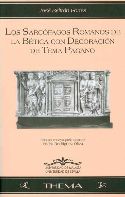 SARCOFAGOS ROMANOS DE LA BETICA