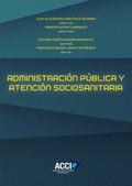 ADMINISTRACIÓN PÚBLICA Y ATENCIÓN SOCIOSANITARIA.