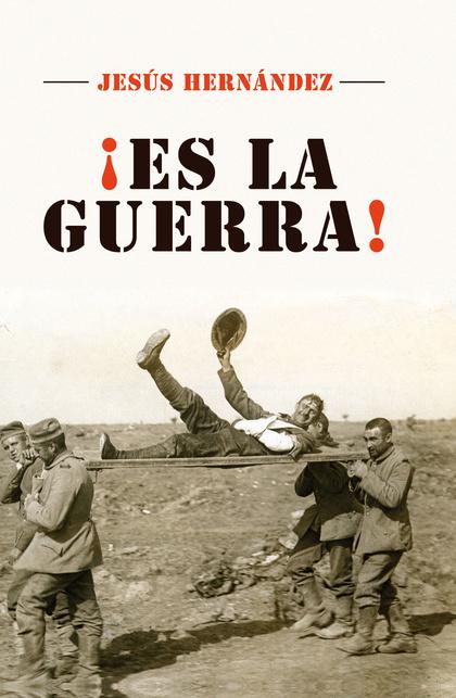 ES LA GUERRA!.