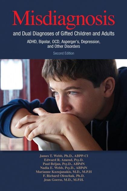 MISDIAGNOSIS AND DUAL DIAGNOSES OF GIFTED CHILDREN AND ADULTS. ADHD, BIPOLAR, OCD, ASPERGER´S,