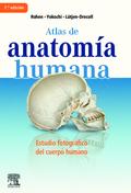 ATLAS DE ANATOMÍA HUMANA : ESTUDIO FOTOGRÁFICO DEL CUERPO HUMANO