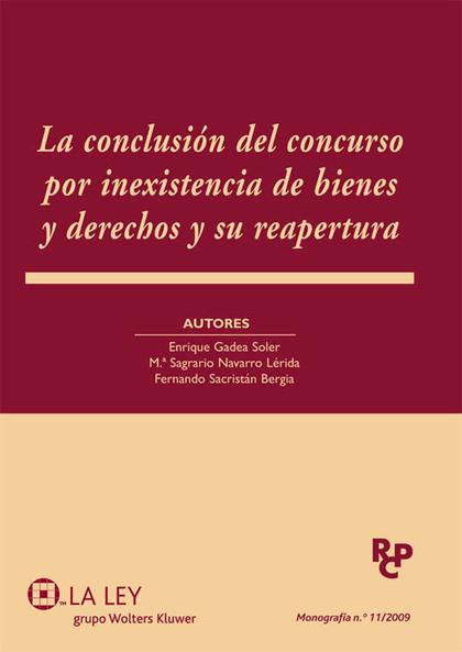 LA CONCLUSIÓN DEL CONCURSO POR INEXISTENCIA DE BIENES Y DERECHOS Y SU REAPERTURA