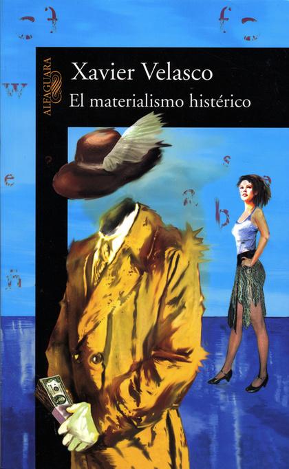 EL MATERIALISMO HISTÉRICO
