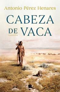 CABEZA DE VACA     **ED.B**.