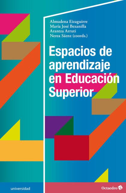 ESPACIOS DE APRENDIZAJE EN EDUCACIÓN SUPERIOR.
