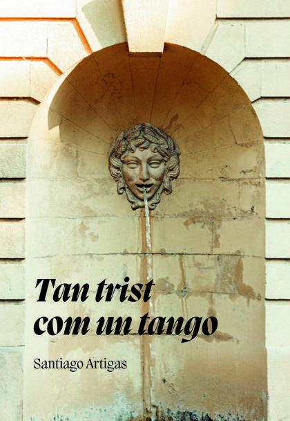 TAN TRIST COM UN TANGO.