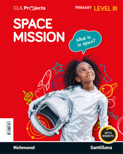 CLIL PROJECTS LEVEL III SPACE MISSION.