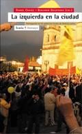 LA IZQUIERDA EN LA CIUDAD: PARTICIPACIÓN EN LOS GOBIERNOS LOCALES DE A