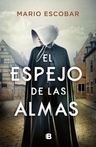 EL ESPEJO DE LAS ALMAS.