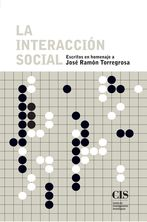 LA INTERACCIÓN SOCIAL (E-BOOK). ESCRITOS EN HOMENAJE A JOSÉ RAMÓN TORREGROSA