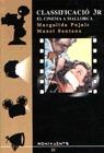 CLASSIFICACIÓ 3R : EL CINEMA A MALLORCA