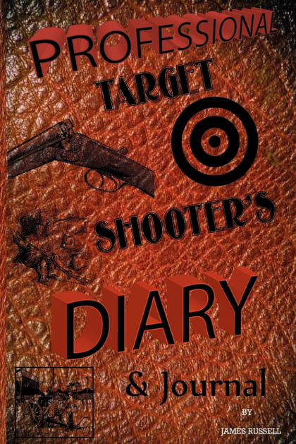 PROFESSIONAL TARGET SHOOTER´S DIARY & JOURNAL