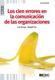 LOS CIEN ERRORES EN LA COMUNICACIÓN DE LAS ORGANIZACIONES.