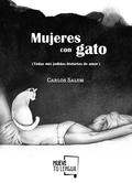 MUJERES CON GATO (TODAS MIS JODIDAS HISTORIAS DE AMOR)