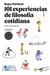 101 EXPERIENCIAS DE FILOSOFÍA COTIDIANA.