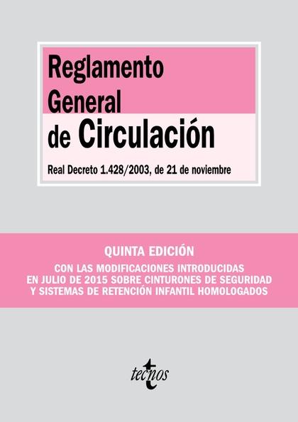 REGLAMENTO GENERAL DE CIRCULACIÓN            REAL DECRETO 1.