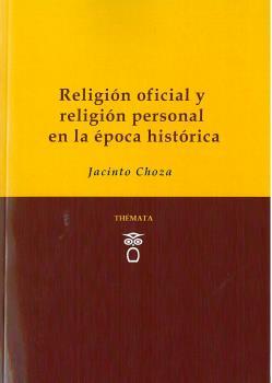 RELIGIÓN OFICIAL Y RELIGIÓN PERSONAL EN LA ÉPOCA HISTÓRICA.